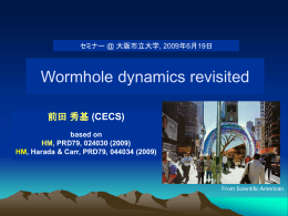 Wormhole dynamics revisited