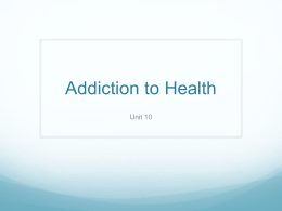 Addiction to Health