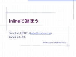 Inlineで遊ぼう - Shibuya Perl Mongers