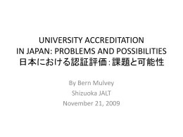 UNIVERSITY ACCREDITATION IN JAPAN: PROBLEMS