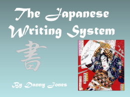 PowerPoint Presentation - The Japanese Writing System