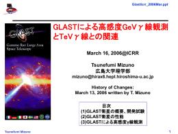 GlastIcrr_2006Mar - 広島大学理学研究科 高エネルギー宇宙・可視