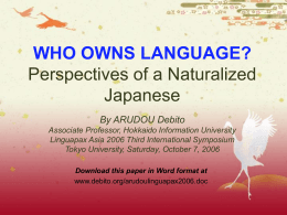 WHO OWNS LANGUAGE? Perspectives of a