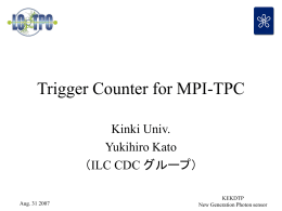Trigger Counter for MPI-TPC