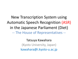 New Transcription System using Automatic Speech