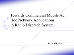 Towards Commercial Mobile Ad Hoc Network Applications