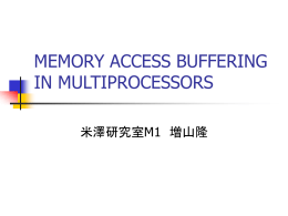 MEMORY ACCESS BUFFERING IN MULTIPROCESSORS