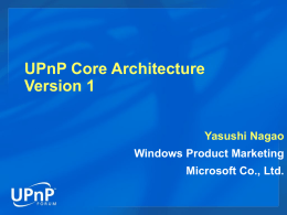 J_UPnPCoreArchitecture-YasushiNagao