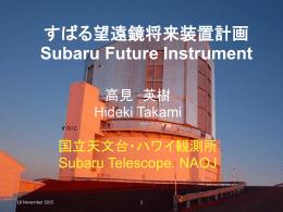 PPT - Subaru Telescope