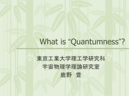 "What is ""Quantumness""?"