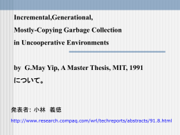 Incremental,Generational, Mostly-Copying Garbage Collection in