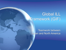 Global ILL Framework (GIF) - North American Coordinating Council