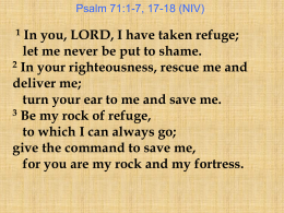 you are my strong refuge.