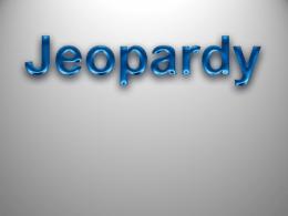 Jeopardy Intermediate II