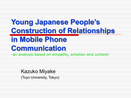 Young Japanese People`s Construction of Relationships in Mobile