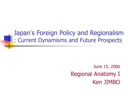 Japan`s Foreign Policy and Regionalism II