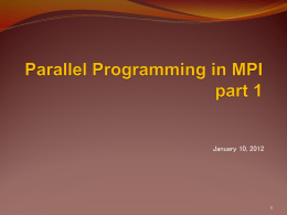 Parallel Programming in MPI (part 1)