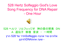 528 Hertz Solfeggio God`s Love Song Frequency