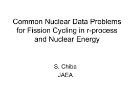 Common nuclear data problems for fission cycling in r