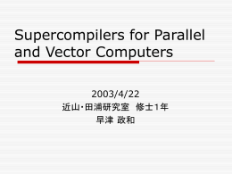 Supercomputers for Parallel and Vector Computers