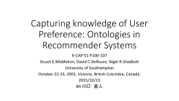 Capturing knowledge of User Preference: Ontologies in