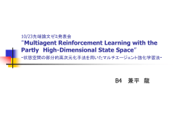 10/23********* *Multiagent Reinforcement Learning with the Partly