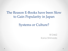 The Reason E-Books have been Slow to Gain Popularity in Japan
