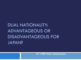 Dual Nationality: Advantageous or Disadvantageous for Japan?