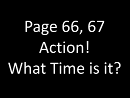 Page 66, 67 Action! What Time is it?