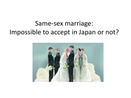 Same-sex marriage: Impossible to accept in Japan or not