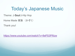 Today*s Japanese Music - Japanese 102 Class Site