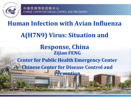 Human Infection with Avian Influenza A(H7N9) Virus: Situation and