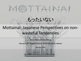 "is ""mottainai."" - Japanese Language and Culture"