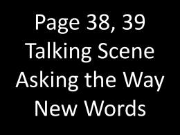 Page 38, 39 Talking Scene Asking the Way