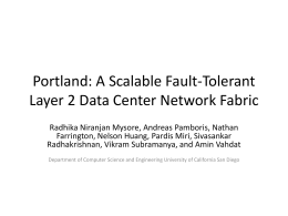 Portland: A Scalable Fault-Tolerant Layer 2 Data Center Network