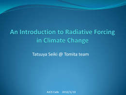 Radiative Forcing - AICS Research Division