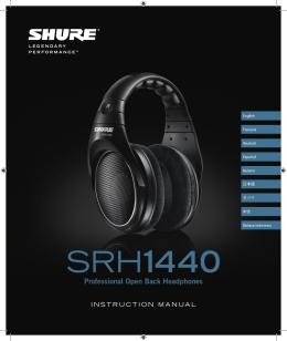 Shure SRH1440 Professional Open Back Headphones User Guide