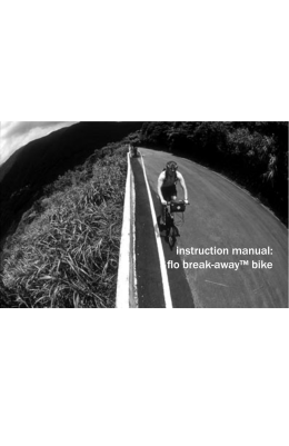 instruction manual: flo break-away™ bike