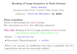 Breaking of Gauge Symmetry in Finite Systems Akira Shimizu Phase