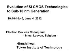 Evolution of Si CMOS Technonlogies to Sub-10