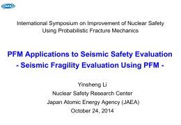 PFM Applications to Seismic Safety Evaluation