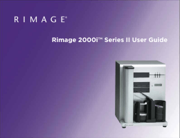 Rimage 2000i™ Series II User Guide