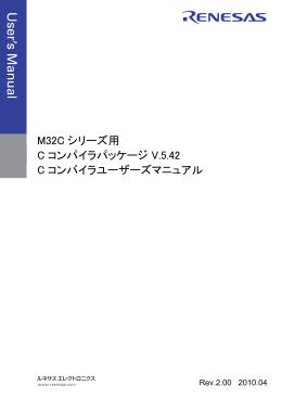 M32Cシリーズ用Cコンパイラパッケージ - Renesas Electronics