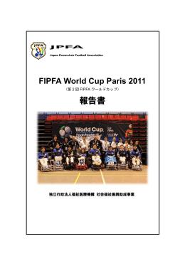 第2回FIPFAワールドカップ報告書 - JPFA 日本電動車椅子サッカー協会