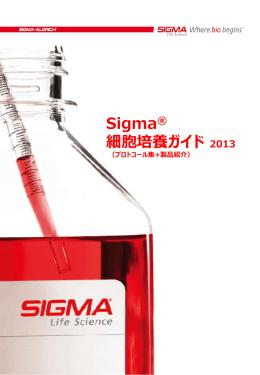Sigma® 細胞培養ガイド 2013 - Sigma