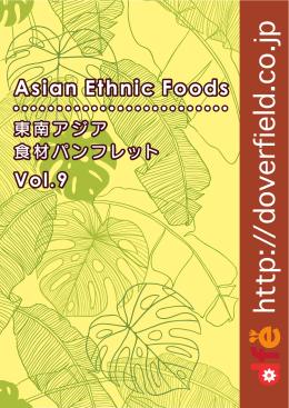 Vol.9 Asian Ethnic Foods