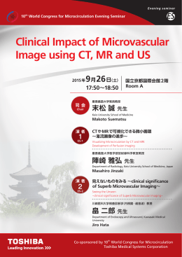 Clinical Impact of Microvascular Image using CT, MR and US