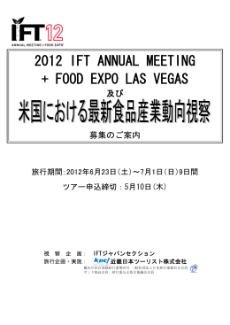 2012 IFT ANNUAL MEETING + FOOD EXPO LAS VEGAS