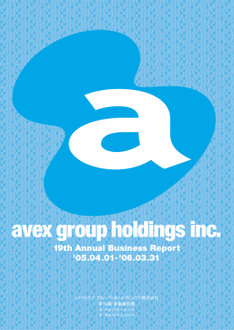 avex group holdings inc. 19th Annual Business Report